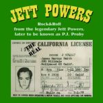 CALIFORNIA LICENSE  JETT POWERS    -1970- on C5 RECORDS  SEECD 390