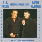 YESTERDAY HAS GONE (P.J and Marc Almond)    -1996- on EMI PREMIER